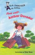 ¡Qué viajé, Ámbar Dorado! - What a Trip, Amber Brown!