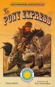 El Pony Express - The Pony Express