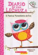 El Festival Florestástico de Eva - Owl Diaries #1: Eva's Treetop Festival