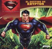 El destino de Krypton - Man of Steel: The Fate of Krypton