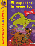 Scooby-Doo. El espectro informatico - Scooby -Doo and the Virtual Villain