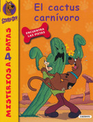 Scooby-Doo. El cactus carnívoro - Scooby- Doo and the Cactus Creature