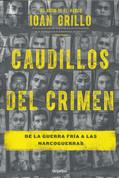 Caudillos del crimen - Gangster Warlords