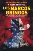 Los narcos gringos - The Gringo Drug Lords