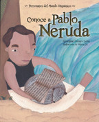 Conoce a Pablo Neruda - Get to Know Pablo Neruda