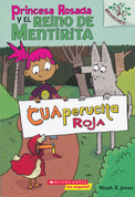 Cuaperucita Roja - Princess Pink and the Land of Fake-Believe #2: Little Red Quacking Hood