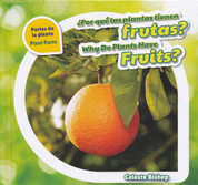 ¿Por qué las plantas tienen frutas?/Why Do Plants Have Fruits?