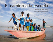 El camino a la escuela - The Way to School