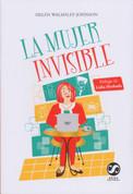 La mujer invisible - The Invisible Woman