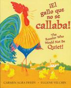 ¡El gallo que no se callaba!/The Rooster Who Would not Be Quiet!