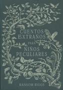 Cuentos extraños para niños peculiares - Tales of the Peculiar
