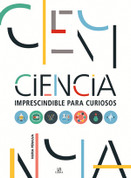 Ciencia imprescindible para curiosos - Must-Know Science