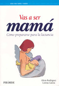 Vas a ser mamá - You Are Going to Be a Mother