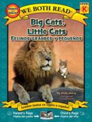 Big Cats, Little Cats/Felinos grandes y pequeños