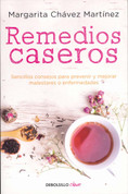 Remedios caseros - Handbook of Home Remedies