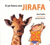Si yo fuera una jirafa - If I Were a Giraffe