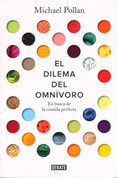 El dilema del omnívoro - The Omnivore's Dilemma