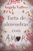 Tarta de almendras con amor - Almond Cake with Love
