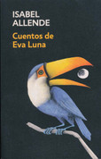 Cuentos de Eva Luna - The Stories of Eva Luna