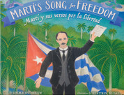 Martí's Song for Freedom/Martí y sus versos por la libertad