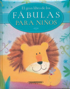 El gran libro de las fábulas para niños - The Lion Book of Nursey Fables