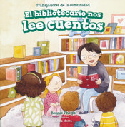 El bibliotecario nos lee cuentos - Story Time with Our Librarian