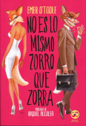 No es lo mismo zorro que zorra - Girls Will Be Girls