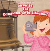 Mi visita a la Campana de la Libertad - I Visit the Liberty Bell