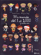 Mi mundo del 1 al 1000 y mucha más - My World from 1 to 1,000 and Beyond