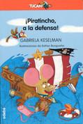 ¡Piratincho, a la defensa! - Piratincho to the Rescue!