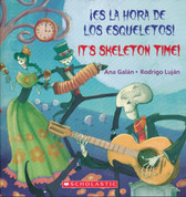 ¡Es la hora de los esqueletos!/It's Skeleton Time!