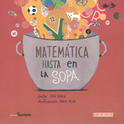Matemática hasta en la sopa - Math All Around