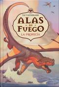 Alas de fuego 1 La profecía - Wings of Fire. The Dragonet Prophecy