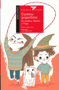 Cuentos pequeñitos de Andrea, Pablito y Popy - Short Tales from Andrea, Pablito, and Popy