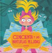 Cenicienta y las pantuflas peludas - Cinderella and the Fuzzy Slippers
