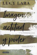 Imagen, actitud y poder - Look, Attitude, and Power