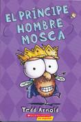 El príncipe Hombre Mosca - Prince Fly Guy