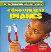 Cómo utilizar imanes (PB-9781538205808) - Using Magnets