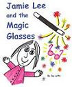 JAMIE LEE and the MAGIC GLASSES (VIEW PRODUCT DETAILS (PRODUCT DESCRIPTION) TO PURCHASE)