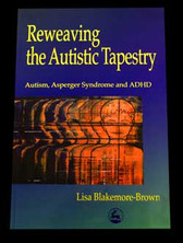 Reweaving the Autistic Tapestry VIEW PRODUCT DETAILS (PRODUCT DESCRIPTION) TO PURCHASE