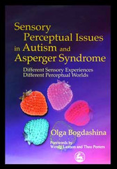 Sensory Perceptual Issues in Autism VIEW PRODUCT DETAILS (PRODUCT DESCRIPTION) TO PURCHASE