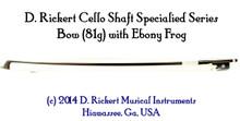 D. Rickert Specialized Violoncello da Spalla (Shoulder 'cello) Bow