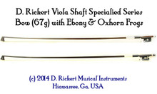 D. Rickert Specialized Light Octave Viola (Chin Cello) Bow