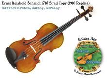 Ernst Reinhold Schmidt 1715 Strad Copy (1910 Replica)