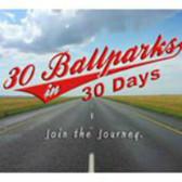 30 Ballparks in 30 Days