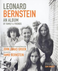 Leonard Bernstein: An Album of Family and Friends