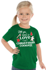 All You Need is Love and Christmas Cookies Kids Christmas Tee