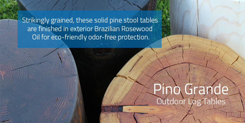 Pino Grande Outdoor log Tables
