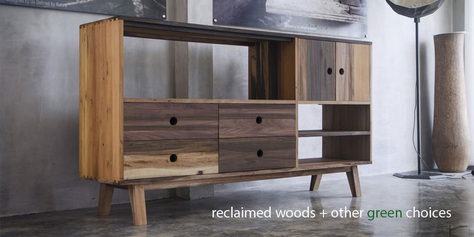 reclaimed woods + other green choices