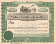 Provo Gun Club on the Bear River stock certificate circa 1925  (Salt Lake City Utah)